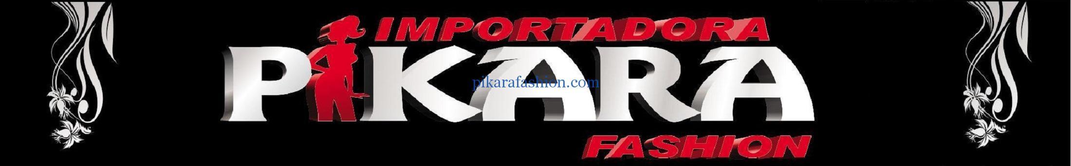 IMPORTADORA PIKARA FASHION
